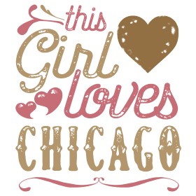This Girl Loves Chicago - Chicago Gift