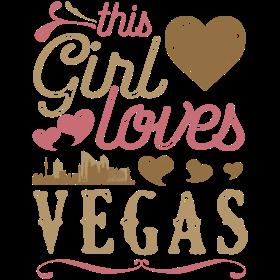 This Girl Loves Vegas - Las Vegas Gift