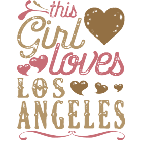 This Girl Loves Los Angeles - LA Gift