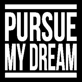 PURSUE MY DREAM QUOTE HOPE MOTIVATION INSPIRATION