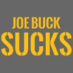 JOE BUCK SUCKS