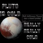 Pluto Cold