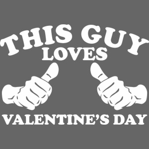 This Guy Loves Valentine's Day