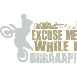 Motocross Braaap Excuse
