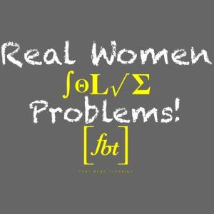 Real Women Solve Problems! [fbt]