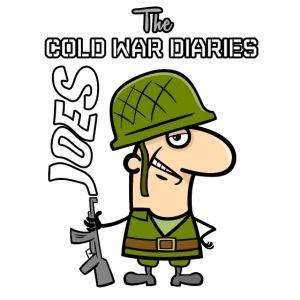 Joes : Cold War Diaries