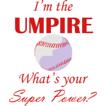 Umpire Super Power