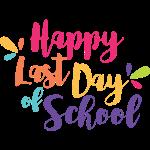 Happy last day of school