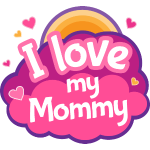 I Love Mommy Mother Gift