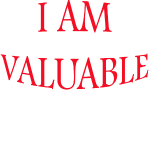 I AM valuable.png