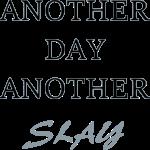 Day Slay