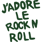 Jadore Le Rock n Roll