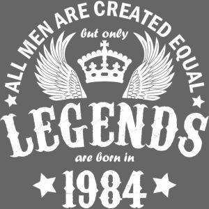Legends are Born in 1984