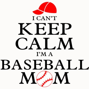 Keep Calm Baseball Mom