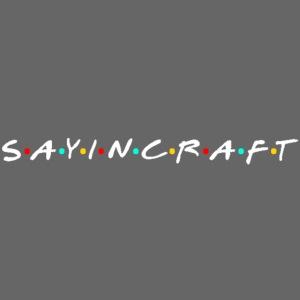 Sayincraft Logo (Friends Themed Design)