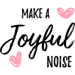joyfulnoise