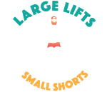 Large Lifts, Small Shorts