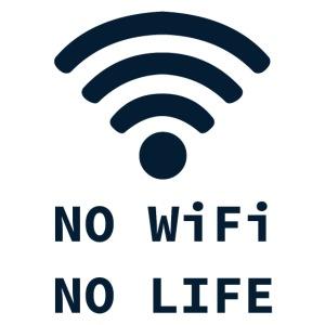 No Wifi, No Life