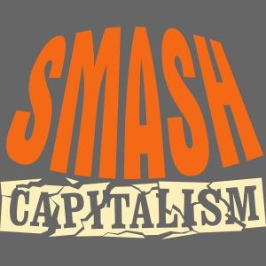 Smash Capitalism