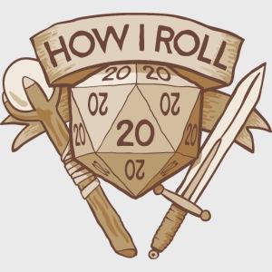 How I Roll D&D Tshirt
