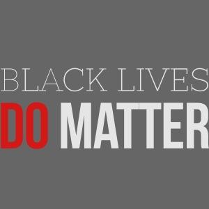 BLACK LIVES MATTER W&R