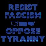 RESIST FASCISM OPPOSE...