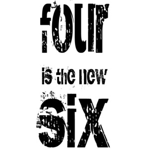 four is the new six - blk