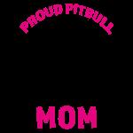 Proud Pitbull Mom funny shirt