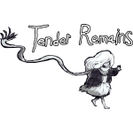 Tender Remains Cut