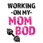 Working on my Mom Bod funny gym Shirt Tank top
