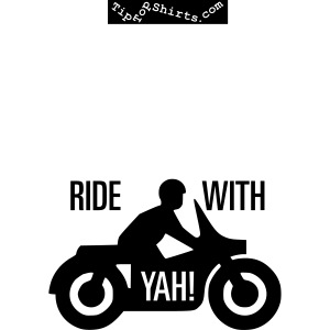 RIDE-WITH-YAH-Shirt-Front