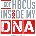 I Got HBCUs Inside My DNA