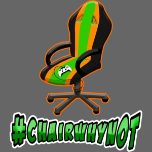 #ChairWhyNot