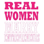 real men marry entrepreneurs.png