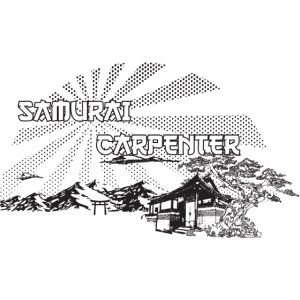 The Samurai Carpenter