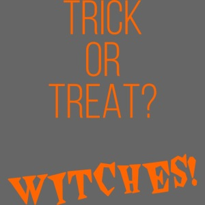 Trick or Treat? Witches!