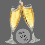 YOU Did It! Cheers