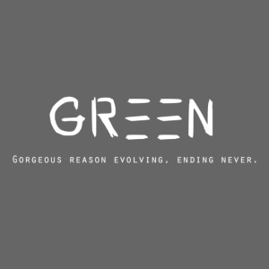 Green/Gorgeous reason evolving, ending never logo