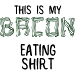 Bacon Eating Shirt 1
