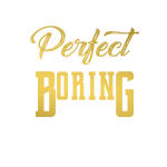 Perfect is Boring_01