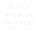 Black Women in STEM