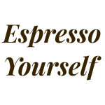 brown espresso yourself