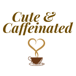 cute and caffinetated