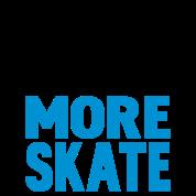 less work more skate