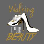 Walking in your Beauty tshirt