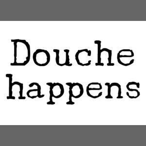 D**che happens