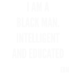 I AM A BLACK MAN QUOTES