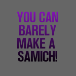 You Can Barely Make A Samich - Miranda Sings
