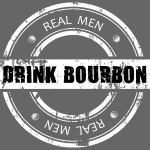 Real Men Drink Bourbon - White Stamp