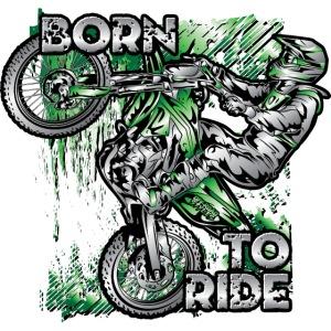 Motocross Born To Ride
